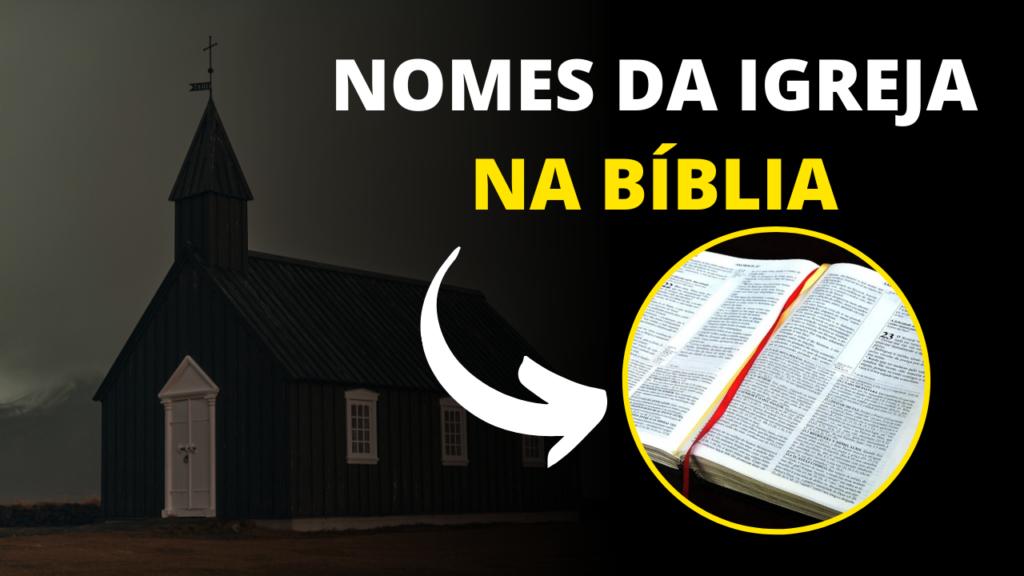 nomes da igreja na biblia